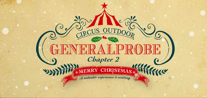 photo by Circus Outdoor | GENERALPROBE2